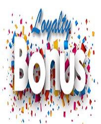 loyal  Player Bonuses